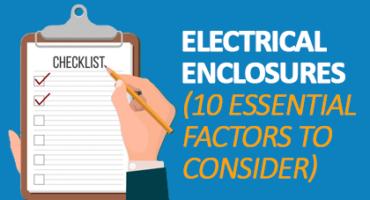 electrical enclosures 10 essential factors to consider