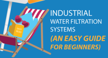 industrial water filtration systems for beginners