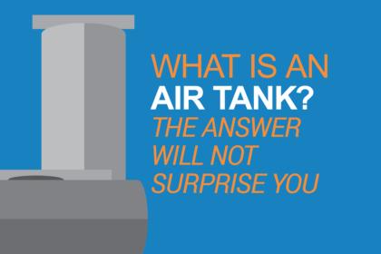 What Is An Air Tank