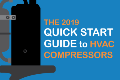 The 2019 Quick Start Guide to HVAC Compressors