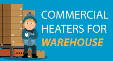 Commercial Heaters For Warehouse