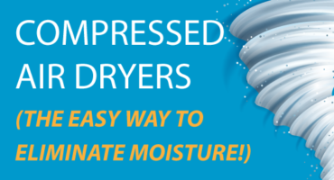 Compressed Air Dryers Eliminate Moisture